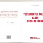 NICOLAE IORGA - TESTAMENTUL POLITIC (coperta)
